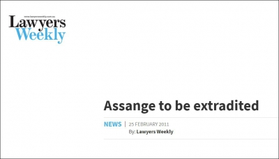 Lawyers Weekly - Assange to be extradited 25 February 2011