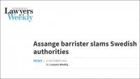 Lawyers Weekly - Assange barrister slams Swedish authorities 15 Dec 2010