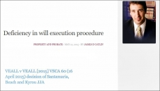Deficiency in will execution procedure