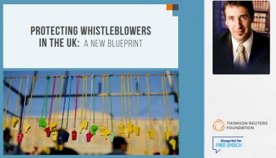 PROTECTING WHISTLEBLOWERS IN THE UK: A New Blueprint
