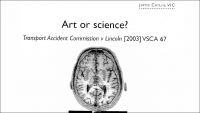 Art or Science: TAC v Lincoln [2003] VSCA 67, The Plaintiff Journal, August 2003